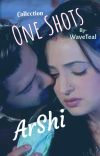 Arnav Khushi - Arshi OneShot Collection cover