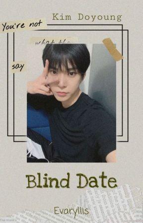 Blind Date by Evaryllis