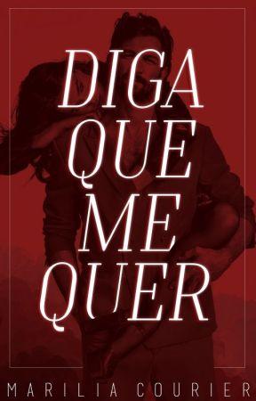 Diga Que Me Quer by mariliacourier