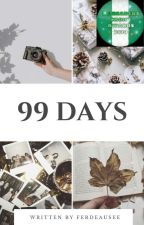 99 Days My Prince✅ by Ferdeausee_