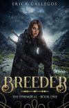 The Ephemeral (Book 1: Breeder) cover