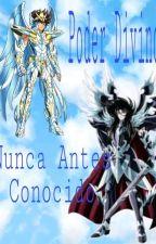 poder divino nunca antes conocido by EstrellaFugaz150