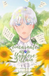 Reincarnated as a Yandere Villain [BL] cover