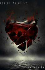 Cruel Reality  by pvlada3356