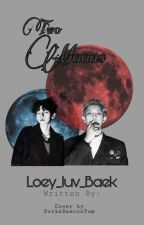 {Editing} Wild Love (Chanbaek Fanfic) by Loey_luv_Baek