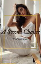 A Second Chance by kingcroissant