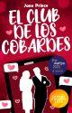 El club de los cobardes by JanePrince394