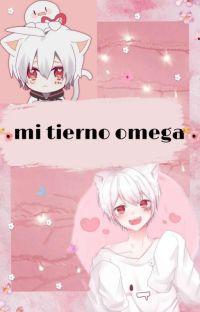 ♦mi tierno omega( Finalizado)♦ cover