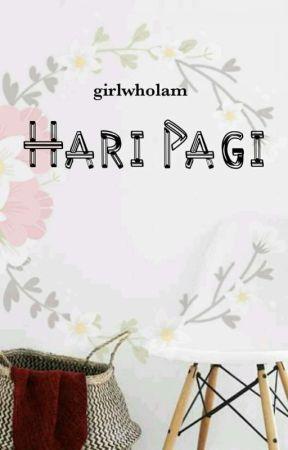 Hari Pagi by girlwholam