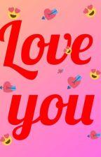 Love you😍😘(MM translation)  by HsuMyatKo