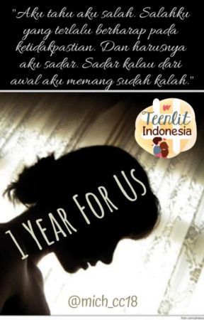 1 Year For Us ✓ by chelendrawasih