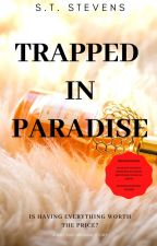 Trapped in Paradise by STStevens