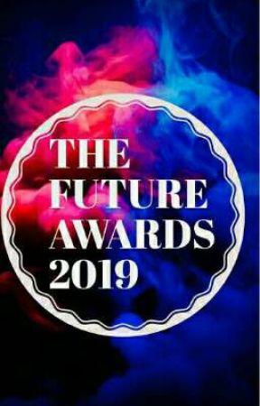 THE FUTURE AWARDS 2019  by Athena_009
