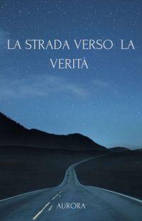La Strada Verso La Verità [Ex Abbi Il Coraggio Di Vivere]  cover