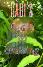 Gabi's guide to drawing by TropicalParadise9