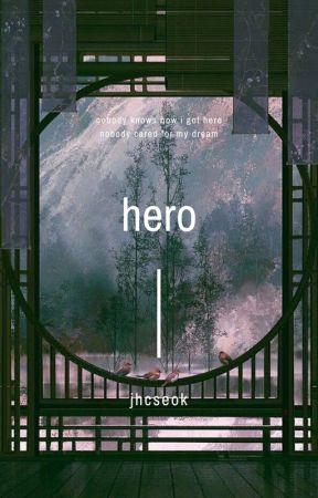 Hero | ohshc by JHCSEOK