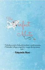 The Perfect Mate by RizkyatmikaUtami2