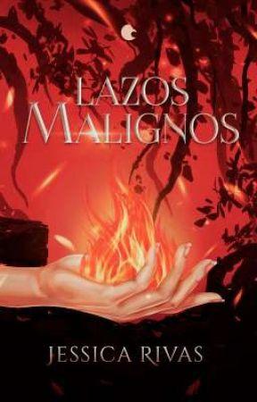 Lazos Malignos © by JessRe