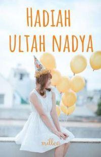 Hadiah Ultah Nadya cover