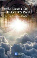 Library of Heaven's Path by Okita_Oda