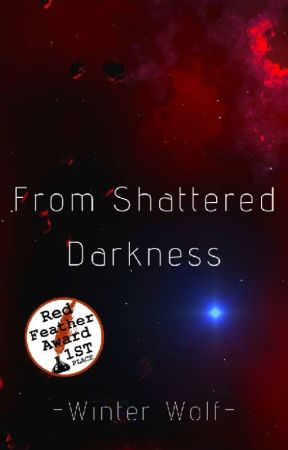 From Shattered Darkness by WinterWolf14905