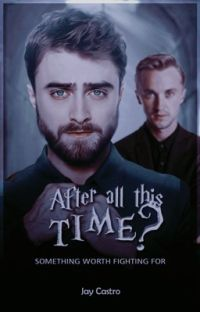 drarry; 「after all this time? 」 cover