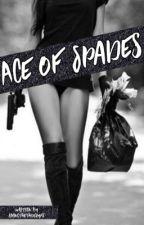 Ace of Spades by livingthethuglyfe