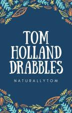 Tom Holland Drabbles by naturallytom