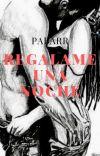 REGÁLAME UNA NOCHE cover
