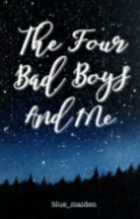 The Four Bad Boys and me Famous Lines by lywrites_