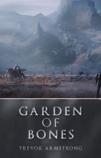 Garden of Bones (old version) by Smotherworldly