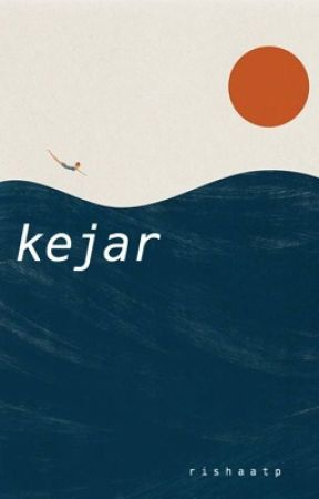 Kejar by Rishaatp