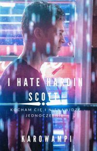 I Hate Hardin Scott  cover