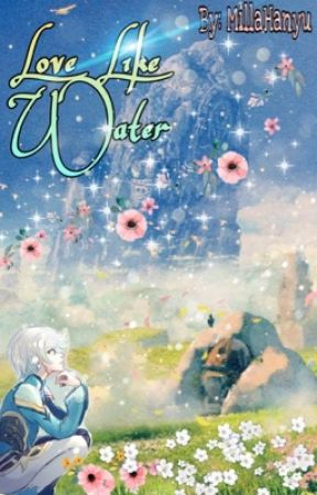 Love Like Water by millahanyu