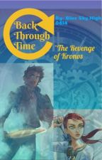 Back through time ~The Revenge Of Kronos by BlueSkyHigh0414