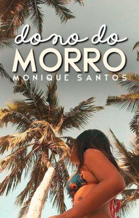 Dono do Morro (Pausada) by Nickdreams