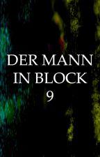 Der Mann in Block 9 by GuidoAhner