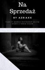Na Sprzedaż autorstwa Azriaxx