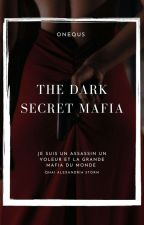 The Dark Secret Mafia by oneQus