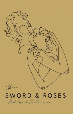 [The Castle Series] Cổ thành (tập 2): Gươm báu và hoa hồng