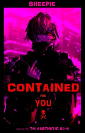 Contained For You [Yandere! Zombie Boyfriend X Reader] by Anonymous21Sheep