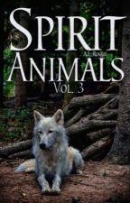 Spirit Animals Vol. 3 by XXrogueXlucyXX