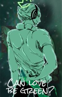 Can love be green? (Yonji x Reader) cover