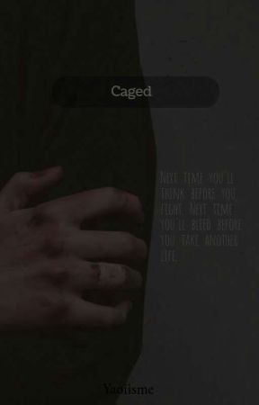 Caged by yaoiisme
