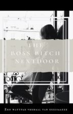 The Boss Bitch Nextdoor//Ajax by xxxadam_xxx