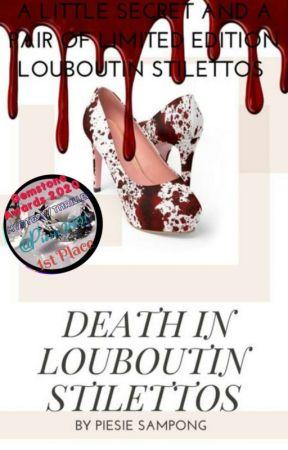 Death In Louboutin Stilettos ✔️ by Piesie2001