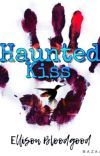 Haunted Kiss ✔️ cover