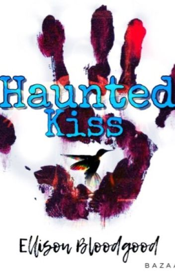 Haunted Kiss ✔️