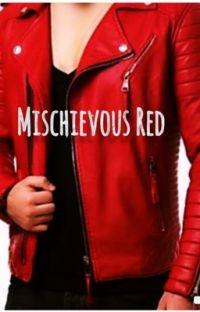Mischievous Red (H2OVanoss Fanfic) cover
