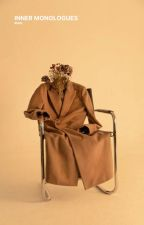 Inner Monologues [√] by thevirgomusings
